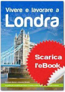La guida per trasferirsi a Londra